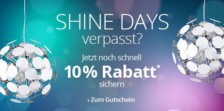 Shine Days verpasst? 10 % Rabatt