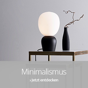 Minimalismus: Less is more