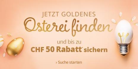 Bis zu CHF 50 Oster-Rabatt sichern!