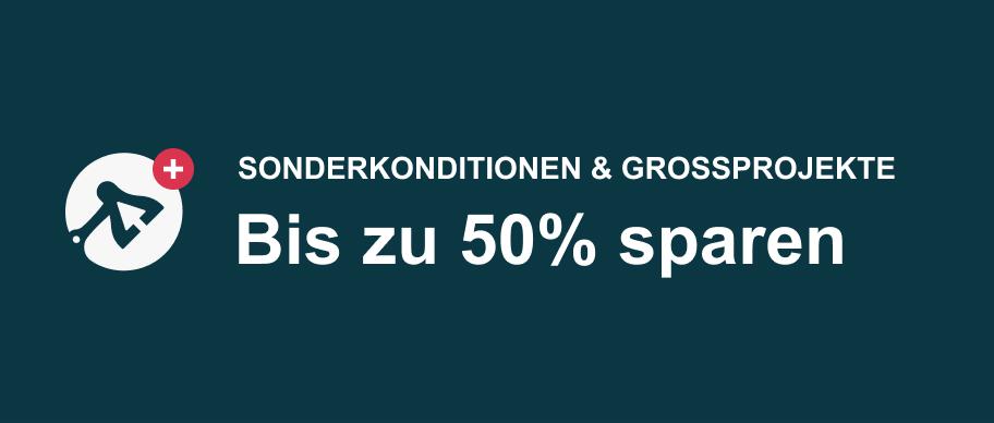 Sonderkonditionen & Grossprojekte